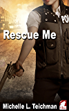 Rescue Me (English Edition)