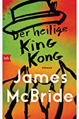 Der heilige King Kong: Roman (German Edition) Kindle Edition