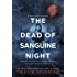 The Dead of Sanguine Night (Vantasyl Clan Vampire Hunter Series Book 1)