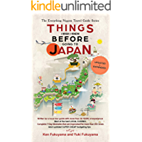 Japan Travel Guide: Things I Wish I Knew Before Going To Japan (2019 EDITION Book 1)