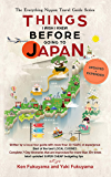 Japan Travel Guide: Things I Wish I Knew Before Going To Japan (2020 EDITION Book 1) (English Edition)