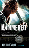 Hammered (The Iron Druid Chronicles Book 3)