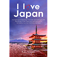 I love Japan: Your helpful  and valuable budget travel guide. Japan travel guide 2018. Plan DIY trips in Tokyo, Osaka, Kyoto travel guide and the best Japanese food. Don't feel lonely or lost. Enjoy!