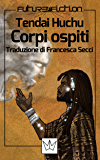 Corpi ospiti (Future Fiction Vol. 42)