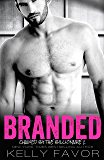BRANDED (Chained By The Billionaire, Book 2)