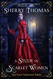 A Study in Scarlet Women (Lady Sherlock Historical Mysteries Book 1)