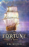 The Fortune (The Jack Mallory Chronicles Book 3)