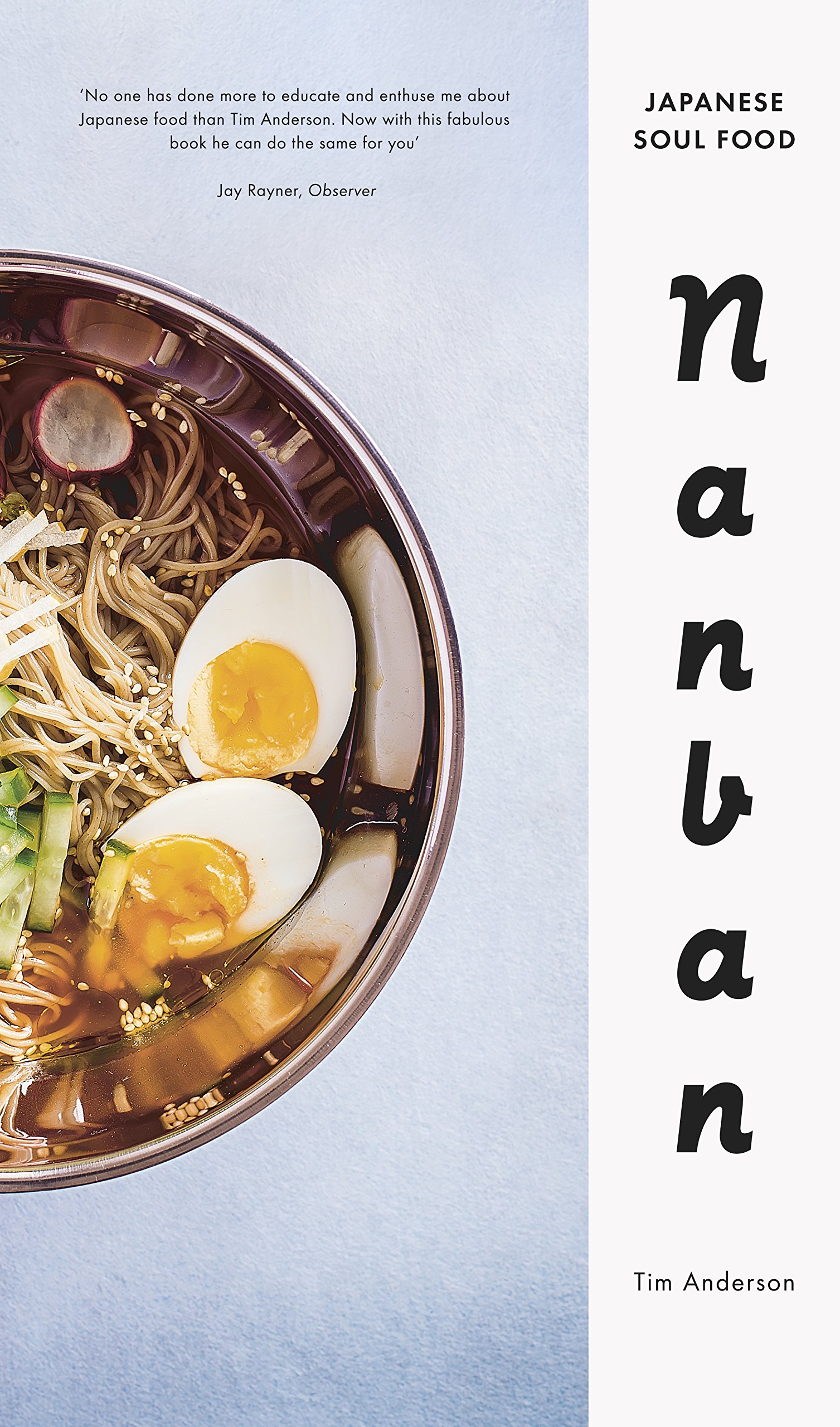 Nanban japanese soul food amazon tim anderson nanban japanese soul food amazon tim anderson 9780224098908 books forumfinder Gallery