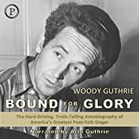 Bound for Glory: The Autobiography of Woody Guthrie