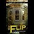 The Flip: an Angel Hill novel