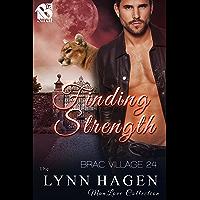 Finding Strength [Brac Village 24] (Siren Publishing The Lynn Hagen ManLove Collection) (English Edition)