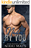 Nailed by You: The Ross Brothers Trilogy: Book One