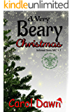 A Very Beary Christmas (Infernal Sons MC 1.5)