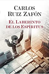 El Laberinto de los Espiritus (El cementerio de los libros olvidados nº 4) (Spanish Edition) Kindle Edition