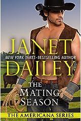 The Mating Season: Kansas (The Americana Series Book 16) Kindle Edition