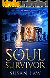 Soul Survivor: : A Spirit Shield Saga Origins Story Of Myth & Magic