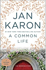 A Common Life: The Wedding Story (Mitford Book 6) Kindle Edition