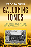 Galloping Jones: and other true stories from Australia's history