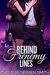 Behind Frenemy Lines Kindle Edition
