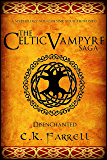 Disenchanted: Book One (The Celtic Vampyre Saga 1)