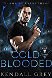 Cold-Blooded ('Ohana Book 2)