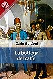 La bottega del caffè (Liber Liber)