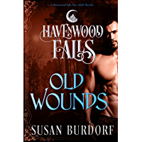 Old Wounds (Havenwood Falls Book 2)