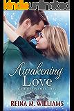 Awakening Love: A Sleeping Beauty Tale (California Fairy Tales Book 3)
