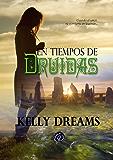 En Tiempos de Druidas: Nueva Edición Ampliada
