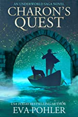 Charon's Quest: An Underworld Saga Novel (The Underworld Saga) Kindle Edition