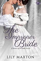 The Improper Bride (Sisters of Scandal Book 5) Kindle Edition