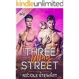 Three Way Street: MMF Bisexual Romance