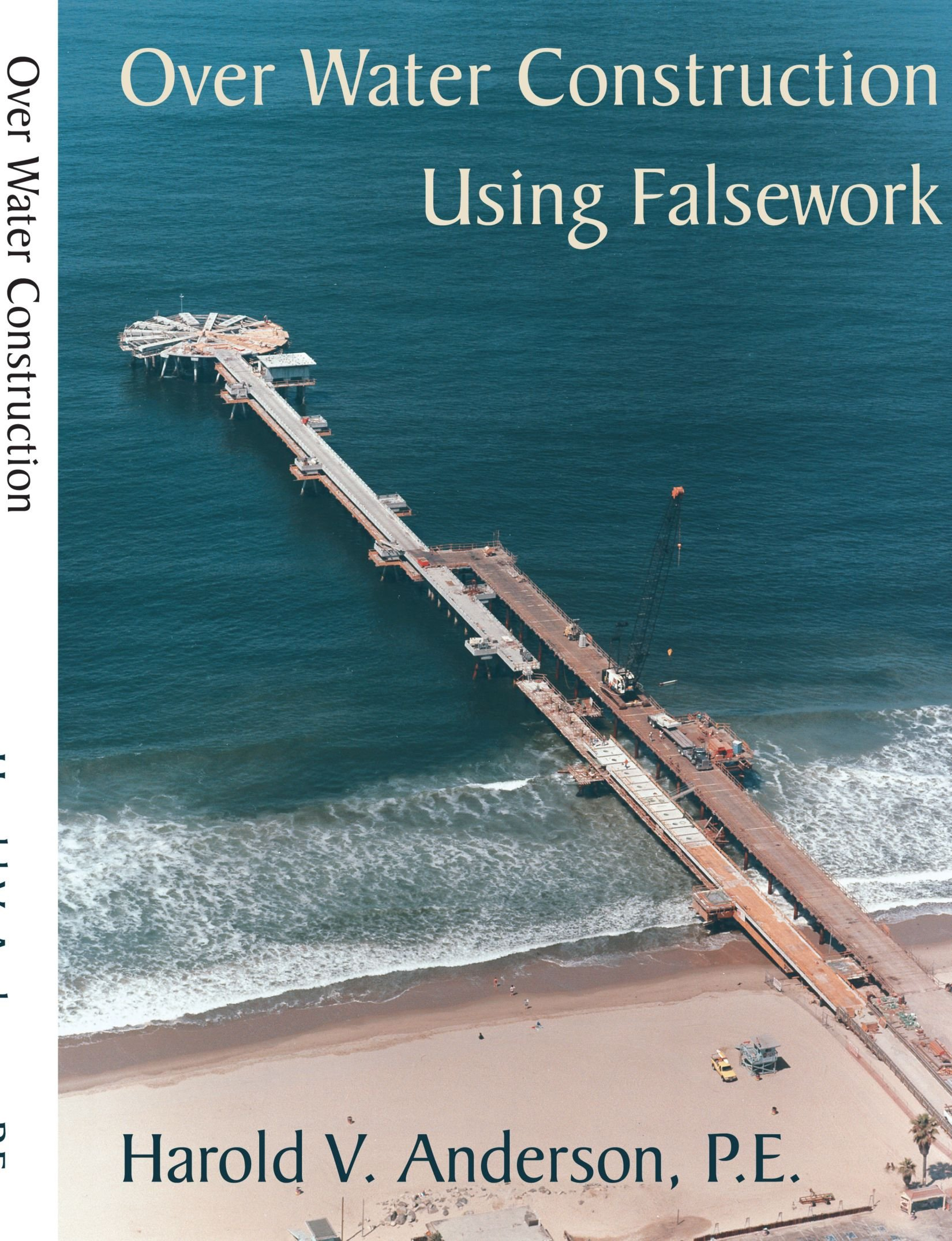 Over Water Construction Using Falsework