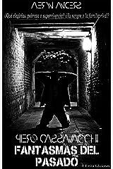 Piero Cassavacchi: Fantasmas del pasado (SAGA BIANCHESSI nº 2) (Spanish Edition) Kindle Edition