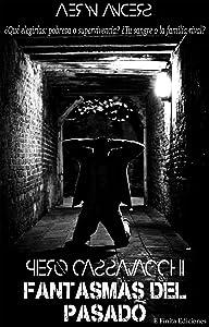 Piero Cassavacchi: Fantasmas del pasado (SAGA BIANCHESSI nº 2) (Spanish Edition)