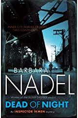 Dead of Night (Inspector Ikmen Mystery 14): A shocking and compelling crime thriller (Inspector Ikmen series) Kindle Edition