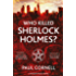 Who Killed Sherlock Holmes? (Shadow Police Book 3) (English Edition)