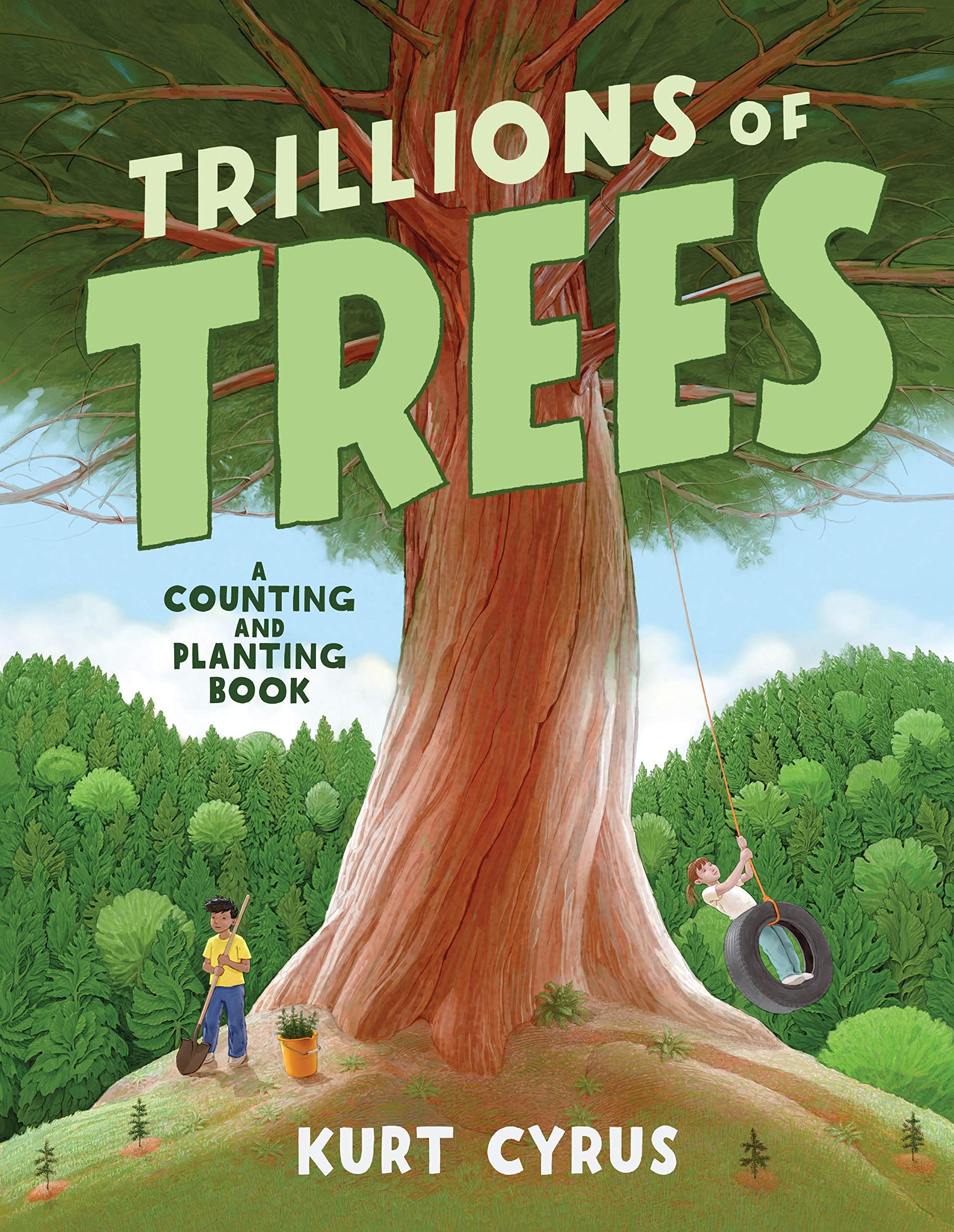 Trillions of Trees: A Counting and Planting Book: Cyrus, Kurt, Cyrus, Kurt:  9781250229076: Amazon.com: Books