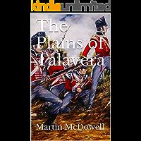 The Plains of Talavera (105th Foot. Wessex Regiment Book 3)