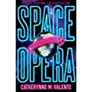 Space Opera: HUGO AWARD FINALIST FOR BEST NOVEL 2019 (English Edition)