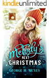 Melody's Next Christmas: A Ryder's Legacy Book (Timeless Love 5)
