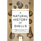 A Natural History of Shells (Princeton Science Library Book 124)