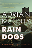 Rain Dogs: A Detective Sean Duffy Novel (Sean Duffy Thrillers)
