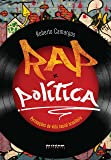 Rap e Política. Percepções da Vida Social Brasileira no Rap