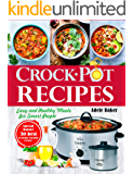 Crockpot Recipes: Easy and Healthy Meals for Smart People