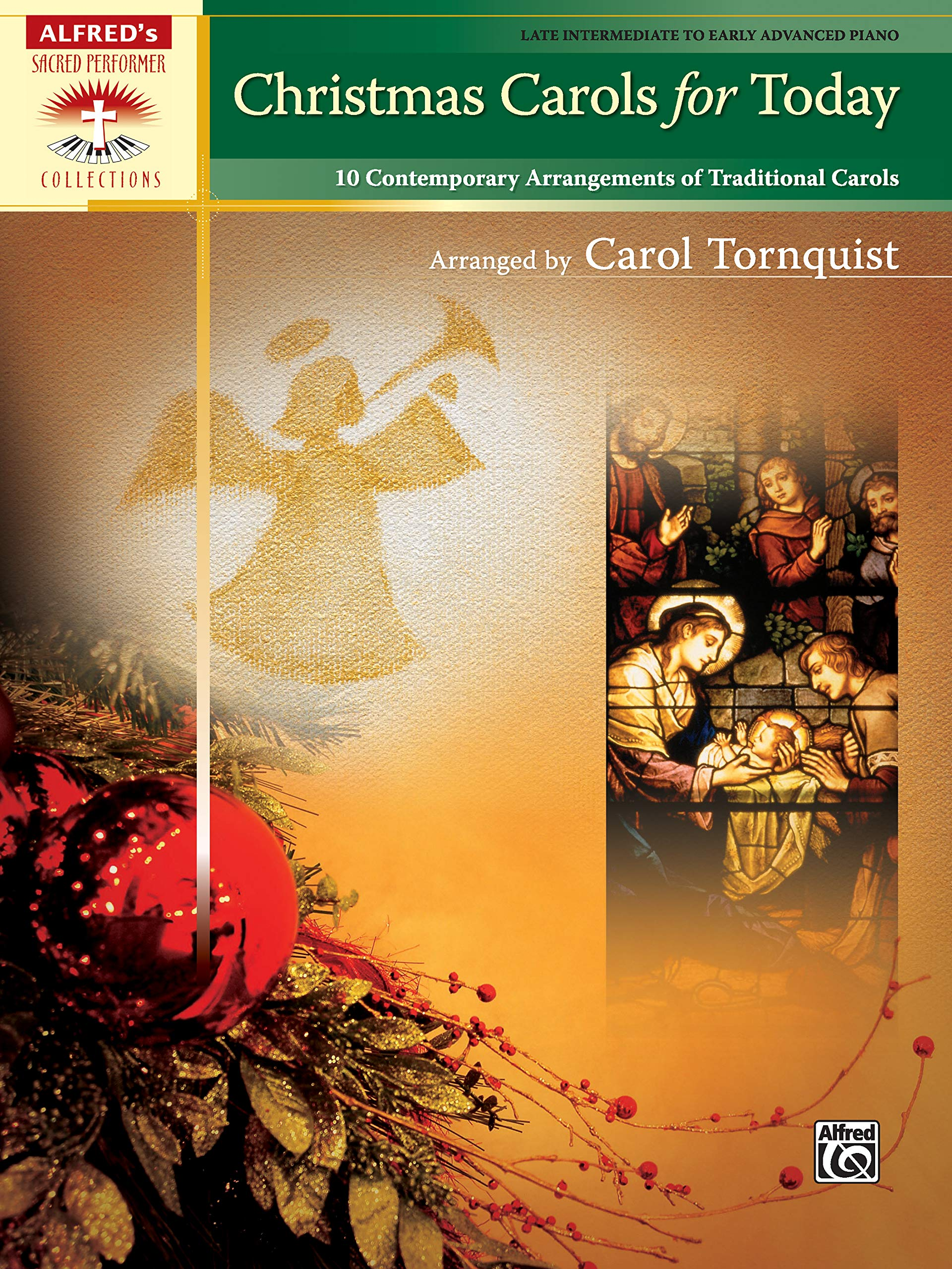 Christmas Carols For Today  10 Contemporary Arrangements Of Traditional Carols  Sacred Performer Collections