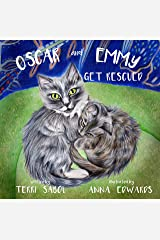 Oscar and Emmy Get Rescued Kindle Edition