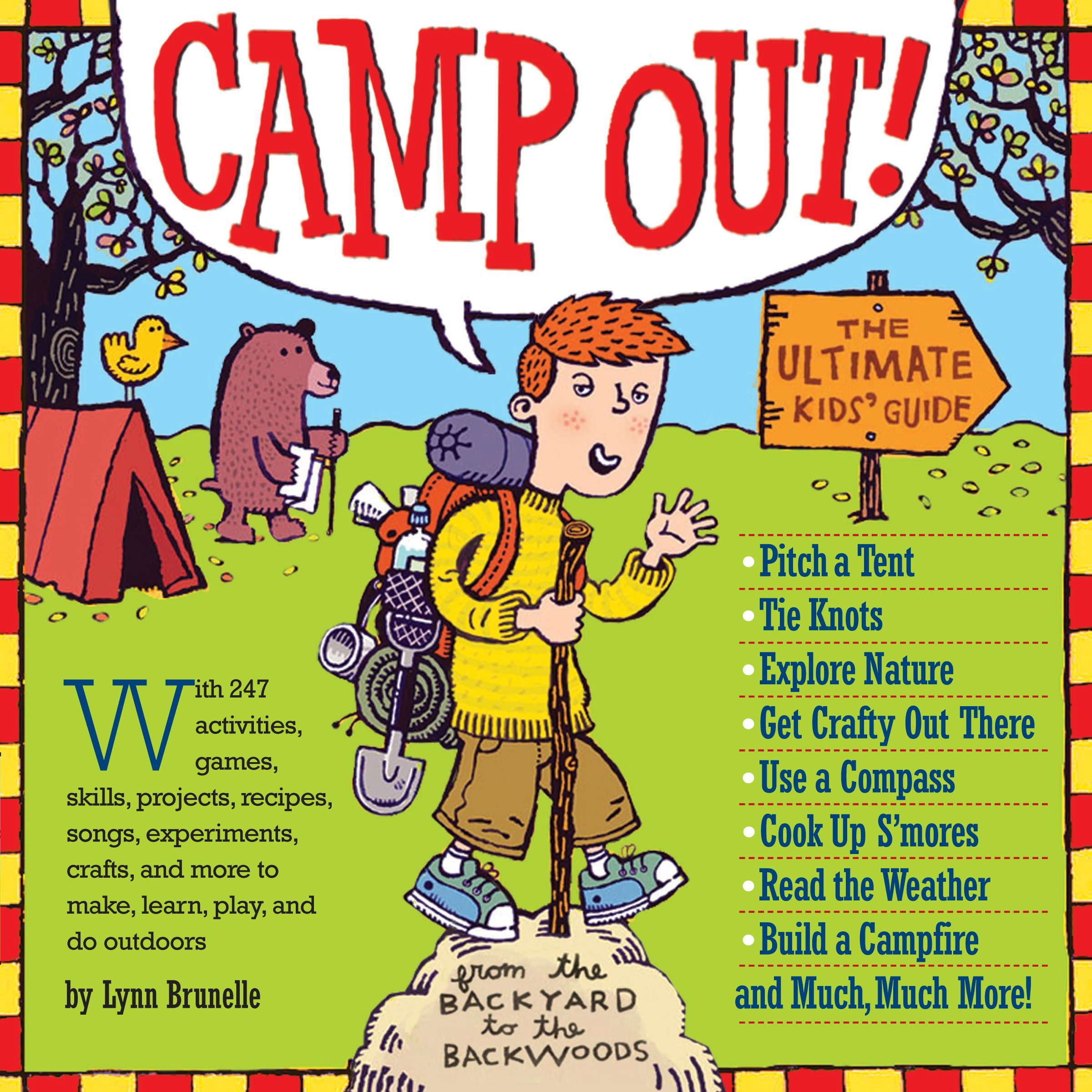 Camp Out The Ultimate Kids Guide Lynn Brunelle