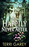 Happily Never After (Nicki Styx, Book 5)