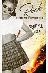 Rock (Hard Rock Harlots Book 4) Kindle Edition